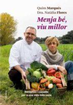 menja be, viu millor-quim marques-9788466410311