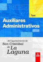 auxiliar administrativo del ayuntamiento de la laguna: test-9788466544511