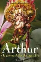 arthur y la guerra de los dos mundos-luc besson-9788466640411