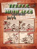 tebeos mutilados: la censura franquista contra editorial bruguera-josep vicent sanchis llacer-9788466644211