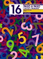 paso a paso 16. calculo y problemas: numeros decimales-andrea pastor fernandez-francisco ruiz casado-9788466713511