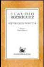antologia poetica-claudio rodriguez-9788467014211