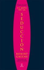 el arte de la seduccion (edicion abreviada) robert greene 9788467028911