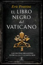 el libro negro del  vaticano-eric frattini-9788467046311