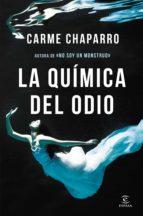 la química del odio (ebook)-carme chaparro-9788467053111