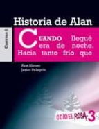 historia de alan 3 odio el rosa-ana alonso-javier pelegrin-9788467393811