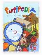 pupipedia: enciclopedia contada por pupi-9788467551211