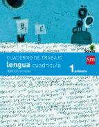 cuaderno de lengua, cuadrícula 1º primaria, 3er trimestre savia 9788467570311