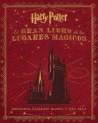 el gran libro de los lugares magicos de harry potter-jody revenson-9788467919011
