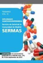 diplomado sanitario/enfermera del servicio de salud de la comunid ad de madrid. sermas temario vol iv-9788468145211