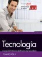 cuerpo de profesores de enseñanza secundaria. tecnología. temario. vol. i.-9788468168111