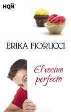el vecino perfecto (ebook)-erika fiorucci-9788468749211