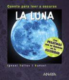 la luna ( cuento para leer a oscuras) ignasi valios i buñuel 9788469808511
