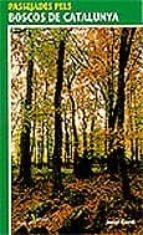 passejades pels boscos de catalunya josep gordi 9788473066211