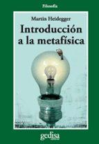 introduccion a la metafisica martin heidegger 9788474324211