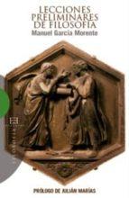 lecciones preliminares de filosofia-manuel garcia morente-9788474908411