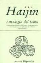 haijin: antologia del jaiku (2ª ed.) 9788475173511