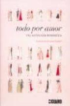 todo por amor: una antologia romantica-laura stoddart-9788475565811
