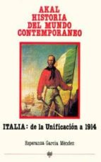 italia,de la unificacion hasta 1914 esperanza garcia mendez 9788476000311