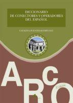 diccionario de conectores y operadores del español-catalina fuentes rodriguez-9788476357811
