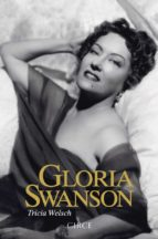 gloria swanson-tricia welsch-9788477653011