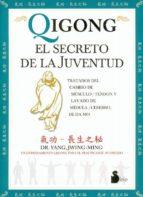 qigong: el secreto de la juventud yang jwing ming 9788478084111