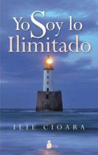 yo soy lo ilimitado-ilie cioara-9788478089611