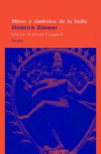 mitos y simbolos de la india-heinrich zimmer-9788478442911