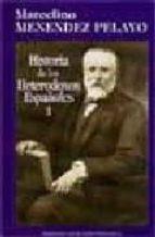 historia de los heterodoxos españoles, i (5 ed.) marcelino menendez pelayo 9788479143411