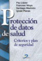 proteccion de datos de salud: criterios y plan de seguridad 9788479784911