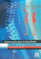 fisioterapia para la escoliosis: basada en el diagnostico hans rudolf weiss manuel rigo 9788480197311