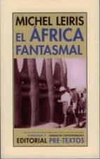 el africa fantasmal-michel leiris-9788481918311