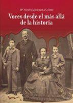 voces desde el mas alla de la historia-nieves michavila gomez-9788481989311