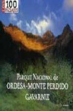 parque nacional de ordesa monte perdido gavarnie (100 paisajes) jose delgado pascual 9788482162911