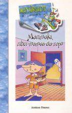 marimuki: ziber mamua eta zopa: euskera batua atton dueso alarcon 9788483254011