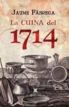 la cuina del 1714-jaume fabrega-9788483308011