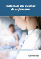 (i.b.d.)protocolos del auxiliar de enfermeria 9788483649411