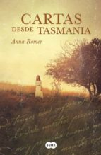 cartas desde tasmania anna romer 9788483659311