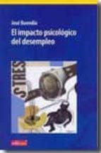 el impacto psicologico del desempleo-jose buendia-9788483719411