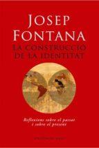 la construcció de la identitat (ebook)-josep fontana-9788492437542