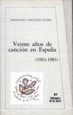 veinte años de cancion en españa.-9788486587611