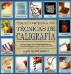 enciclopedia de tecnicas de caligrafia 9788486673611