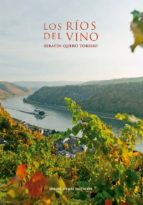 los ríos del vino serafin quero toribio 9788488326911