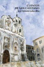 cuentos de san cayetano-jose antonio labordeta-9788488920911