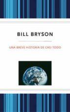 una breve historia de casi todo bill bryson 9788489662711