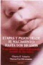 etapas y pasos desde el nacimiento hasta los 10 años charles e. schaefer 9788489778511