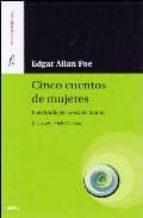 cinco cuentos de mujeres edgar allan poe 9788489902411