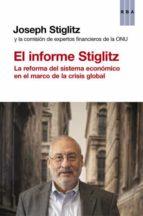el informe stiglitz-joseph e. stiglitz-9788490065211