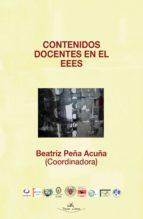 contenidos docentes en el eees (ebook)-beatriz peña acuña-9788490116111