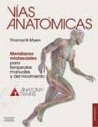 vias anatomicas (3ª ed.)-t. w. myers-9788490228111